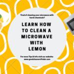 So Reinigen Sie Eine Mikrowelle Mit Zitrone